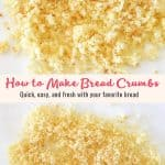 How to Make Bread Crumbs in 3 Easy Steps