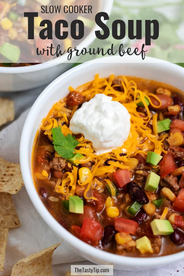 bowl of taco soup with title