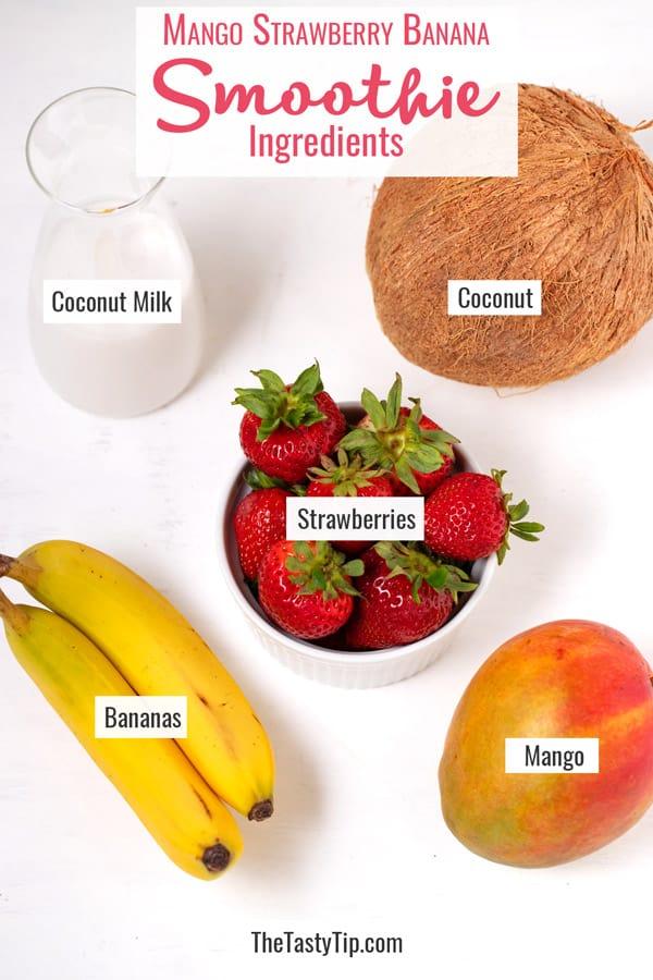 coconut milk, coconut, strawberries, bananas, and mango