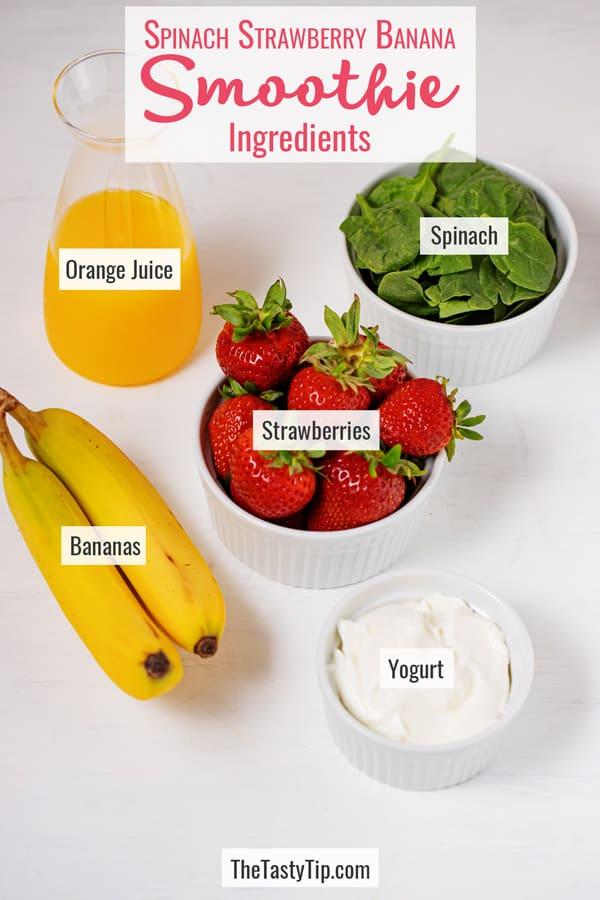 orange juice, strawberries, bananas, spinach, and yogurt