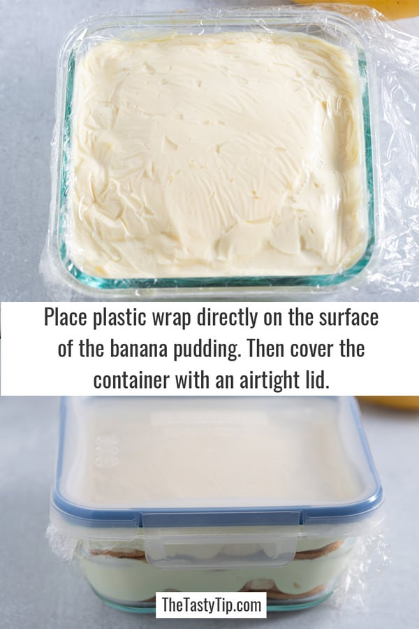 covering the banana pudding with plastic wrap in an airtight container