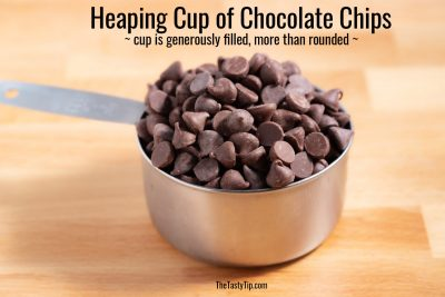 heaping cup of chocolate chips